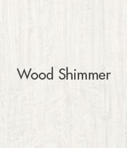 Wood Shimmer
