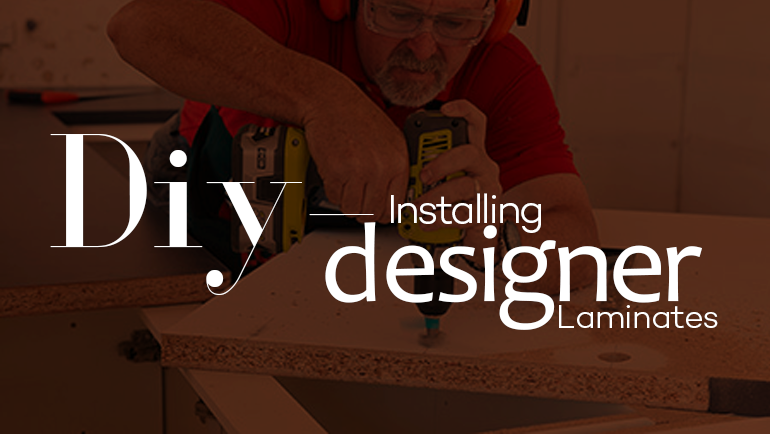 DIY – Installing Designer Laminates