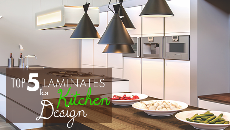 Top 5 Laminates for Kitchen Design