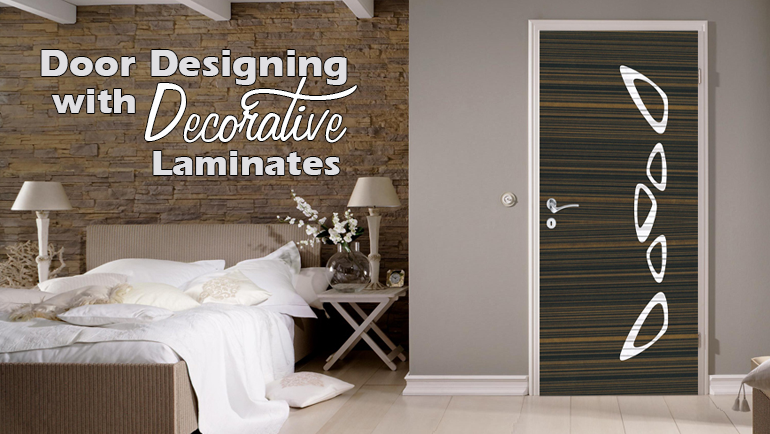 Door Designing With Decorative Laminates