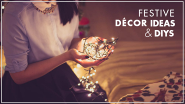 Festive Décor Ideas & DIYs